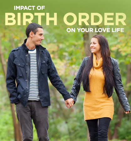 Dating based on birth order and relationships
