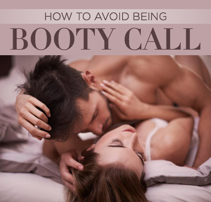 i want a booty call