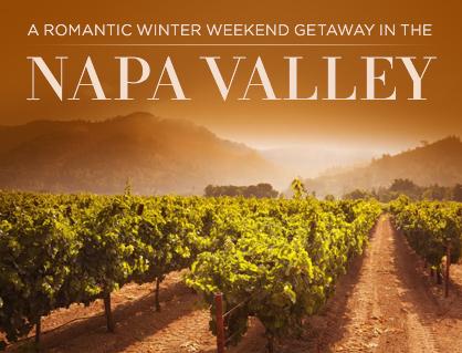 Romantic napa winter weekend getaway ladylux online for California romantic weekend getaways
