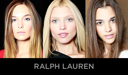 NYFW 2013 Beauty Ralph Lauren