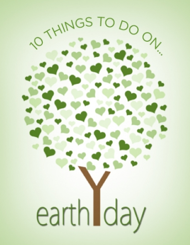 10 Things to Do on Earth Day