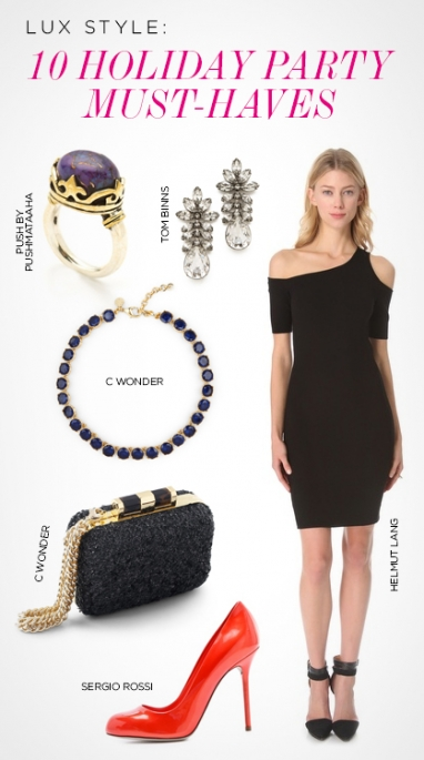 LUX Style:10 Holiday Party Must-Haves