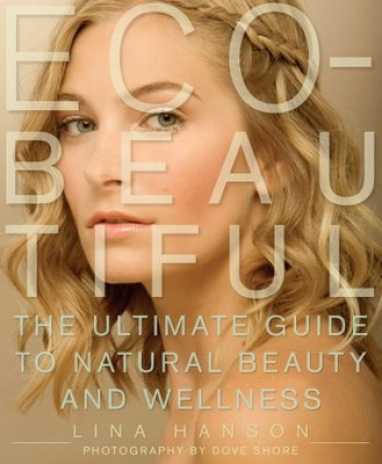 LUX-LIT: ECO-Beautiful, The Ultimate Guide to Natural Beauty and Wellness