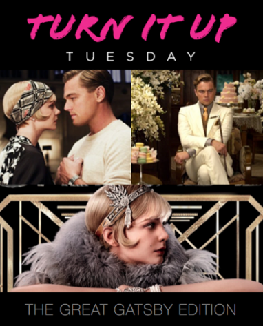 Turn It Up Tuesday: The Great Gatsby