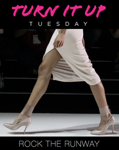 Turn it Up Tuesday: Rock the Runway