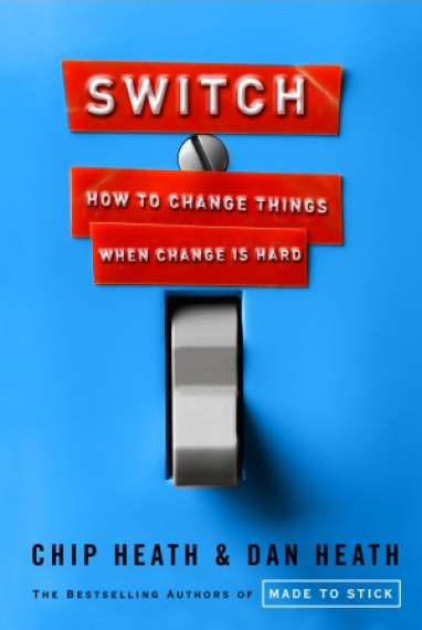LUX LIT:  Switch, How to Change Things When Things are Hard