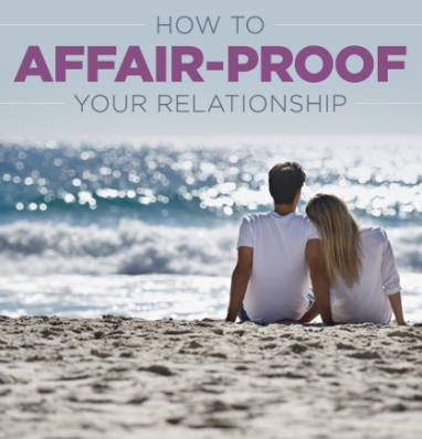 Keep Your Relationship Affair Proof