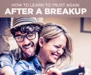 You Can Learn to Trust Again After a Bad Breakup