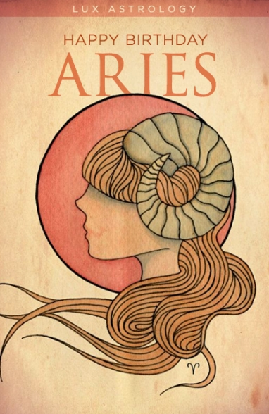 LUX Astrology: Happy Birthday Aries