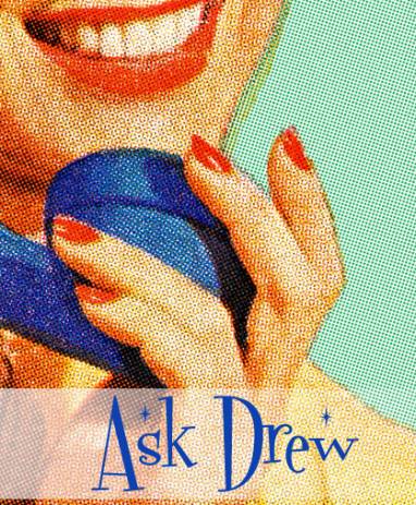 Ask Drew: How Soon is Too Soon?