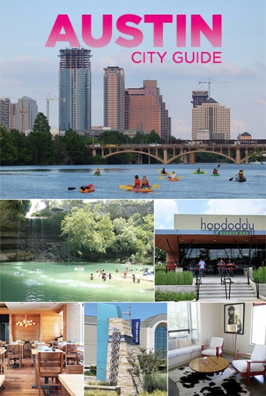Austin City Guide: Where to Eat, Stay and Play