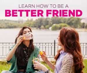 17 Ways to be a Better Best Friend