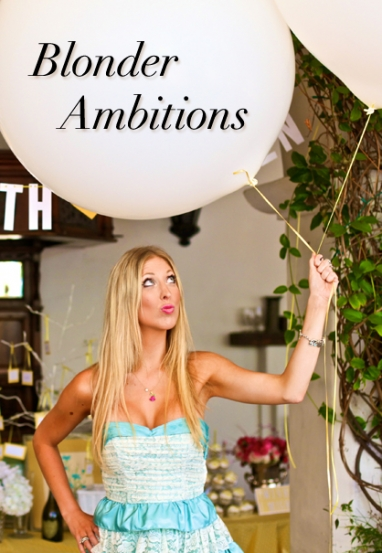 Blogger Spotlight: Blonder Ambitions