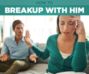 Breakups 101: How To Do It Right