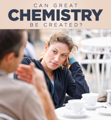The Secrets of Creating Chemistry
