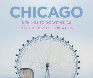 Family Vacation: The Best of Chicago