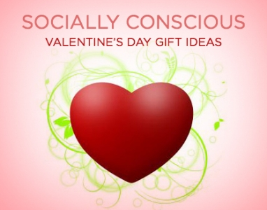 Socially Conscious Valentine's Day Gift Ideas