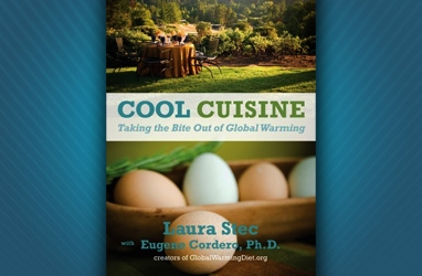 Eco-nutrition: Cool Cuisine: Take the Bite Out of Global Warming