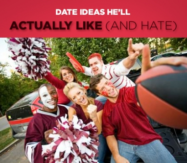 Ask Drew: Date Ideas He'll Actually Like (And Hate)
