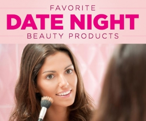 Essential Date Night Beauty Products