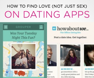 How to Find Love (Not Just Sex) On Dating Apps