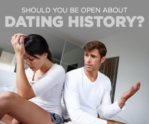 Relationships: Should You Tell Him Your Dating History?