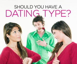Is it Necessary to Have a Dating Type?