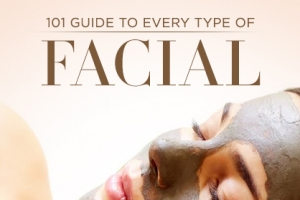 The Ultimate Facial Guide