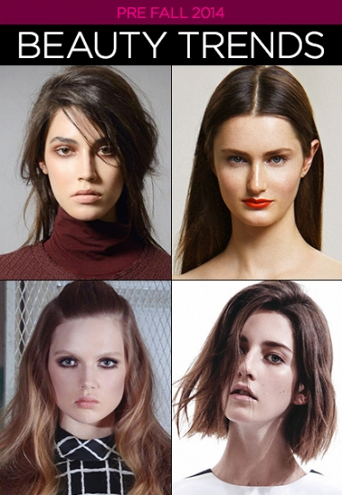Pre-Fall 2014: Beauty Trends