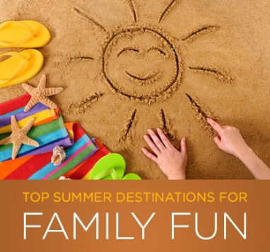 Top Summer Destinations for Family Fun