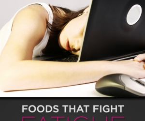 Wellness Wednesday: Foods That Fight Fatigue