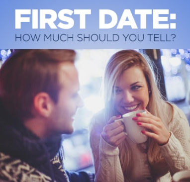 TMI Alert: What's Too Much on a First Date?