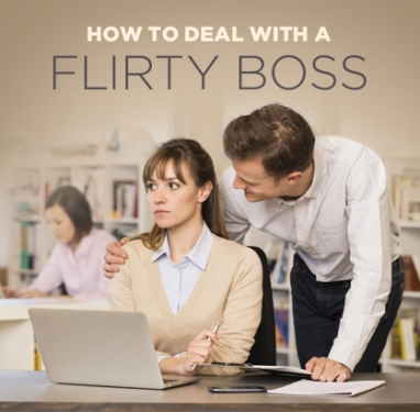How to Stop a Flirty Boss in His Tracks