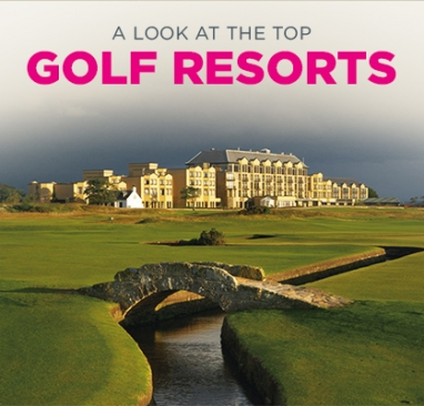 World's Top Golf Resorts