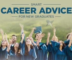 Smart Career Advice For New College Graduates