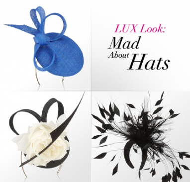 LUX Look: Mad about Hats