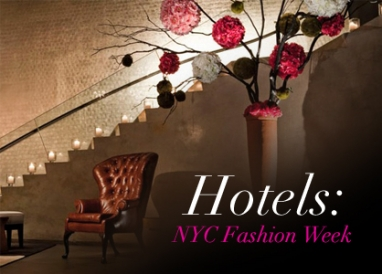 Chic Stays: NYC Fashion Week