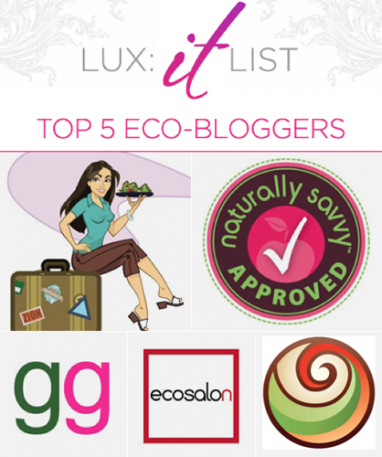 "LUX ""It"" List: Top 5 Eco Bloggers"
