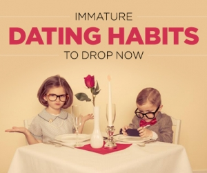 Immature Dating Habits to Stop Right Now