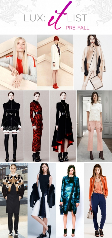 "LUX ""It"" List: Pre-Fall 2013"
