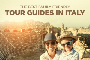 The Best Family Friendly Tours in Italy