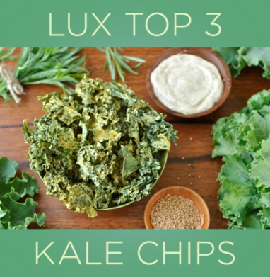 LUX Top 3: The Best Kale Chips