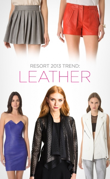 Resort 2013 Trends: Leather for All Weather