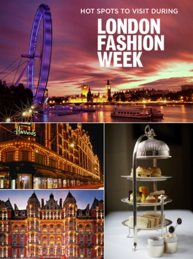 Hot Spots to Visit During London Fashion Week