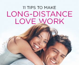 11 Tips to Make Long-Distance Love Work