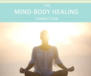 Mind-Body Healing: A Doctor on Using the Mind to Heal