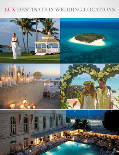 LUX Travel: 5 Summer Destination Wedding Locations