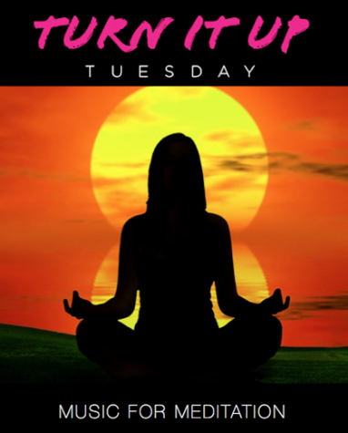 Turn it Up Tuesday: Music For Meditation