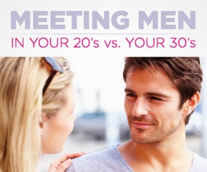Dating in your 20's versus your 30's