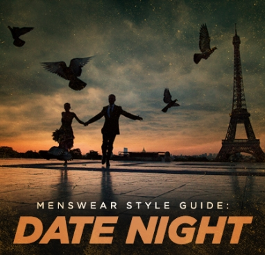 LUX Man: Date Night Style